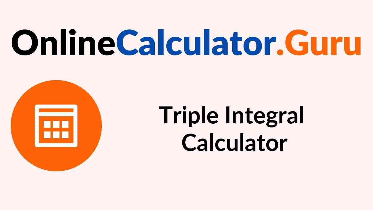 Triple Integral Calculator