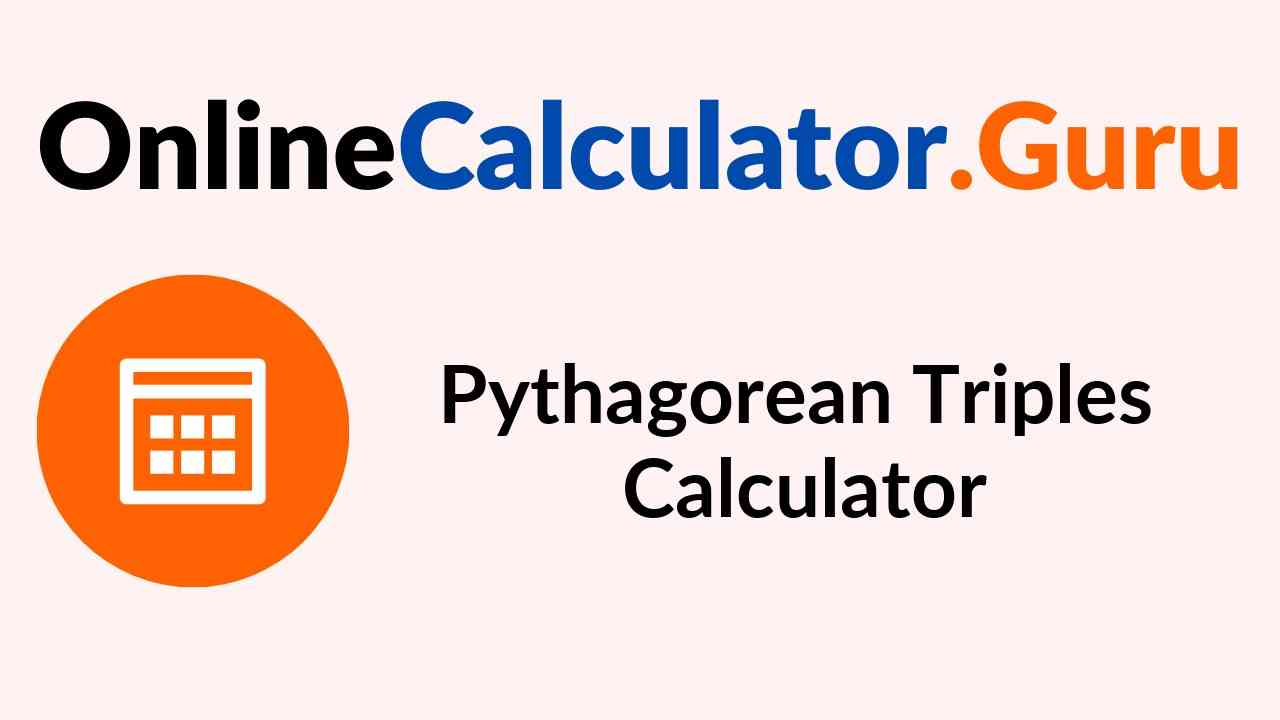 Pythagorean Triples Calculator Best Free Online Calculator