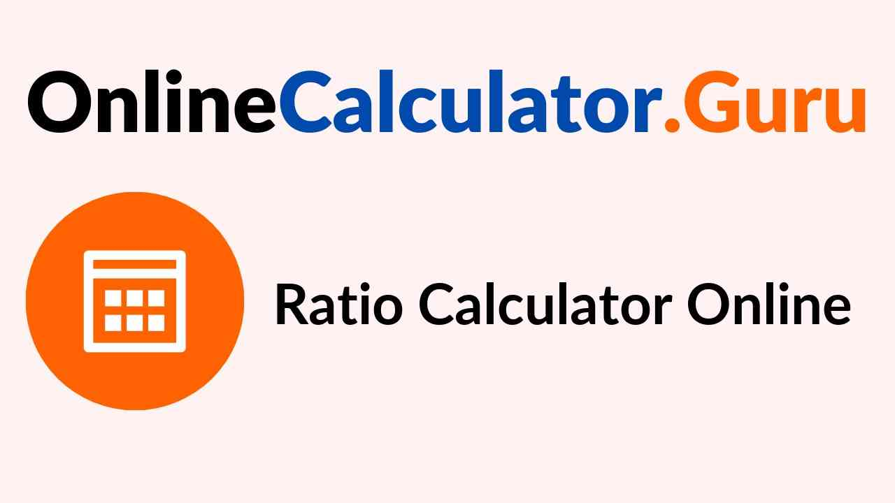 Ratio Calculator Online